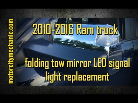2010-2016 Ram truck folding tow mirror LED signal light replacement
