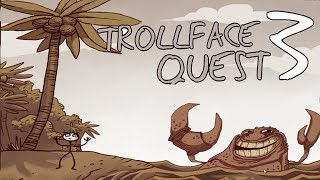 Trollface Quest 3 Walkthrough HD