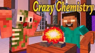 Monster School: Сrazy Сhemistry  - Minecraft animation