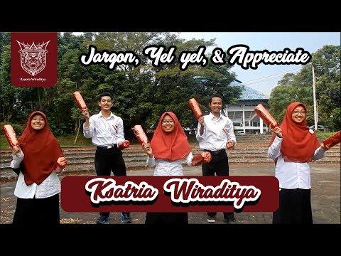 Jargon, Yel-yel, dan Appreciate Ksatria 1 - Wiraditya