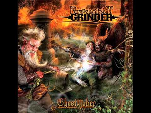 Rumpelstiltskin Grinder - Run Through The Bastards