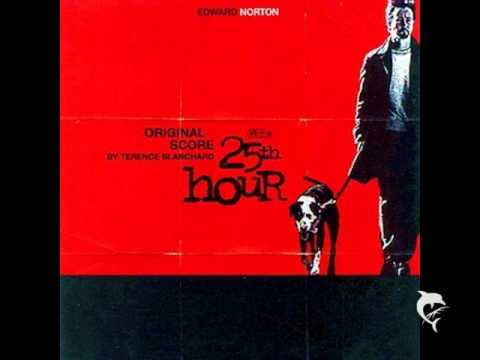 25th Hour - Terence Blanchard - 25th Hour Finale