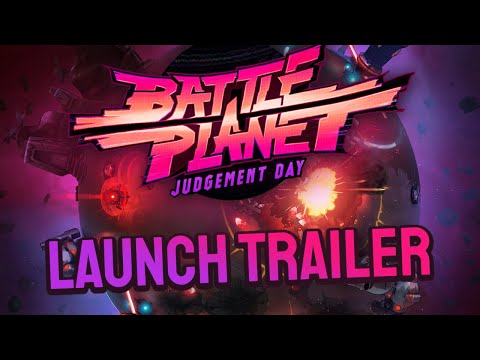 Battle Planet – Judgement Day out today!