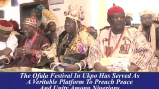 OFALA FESTIVAL OF UKPO KINGDOM IN ANAMBRA STATE
