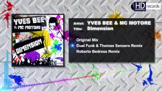 Yves Bee Mc Motore Dimension Minimix HD.mp3