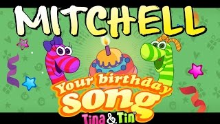 Tina&Tin Happy Birthday MITCHELL 💓 💗 (Personalized Songs For Kids) 🦖 🦕
