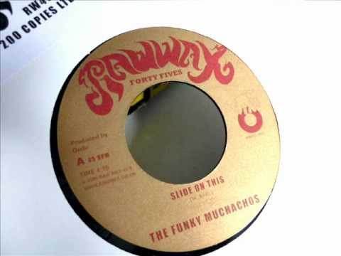 The Funky Muchachos - Slide On This