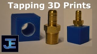 How To: Tapping 3D Printed Parts