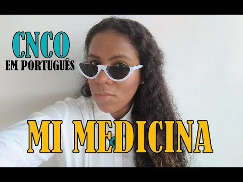 CNCO - Mi Medicina COVERTraduçãoEM PORTUGUÊS BONJUH