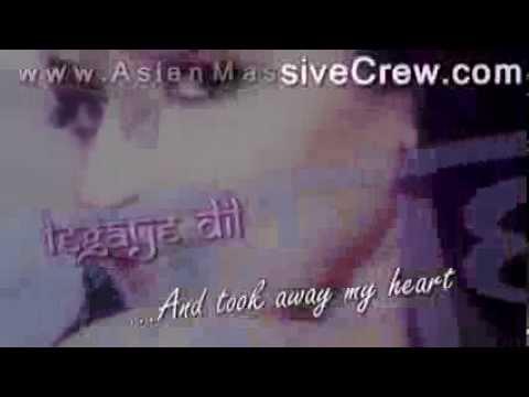 ★ ♥ ★ Dus Bahane Karke Legaye Dil - Lyrics + Translation [2005] ★ www.Asian-Massive-Crew.com ★ ♥ ★