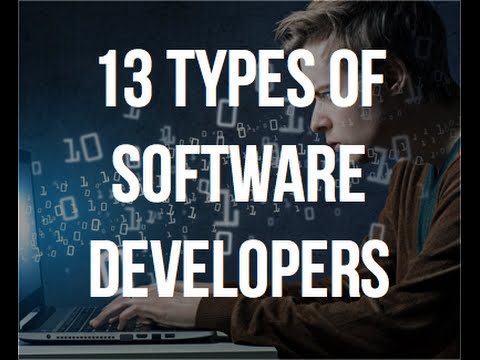 13 Types of Software Developers