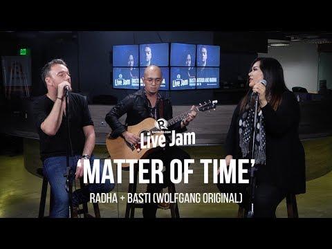 'Matter of Time' – Radha + Basti (Wolfgang original)