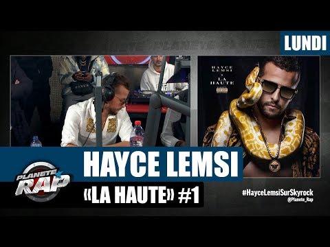 Youtube: Planète Rap – Hayce Lemsi«La Haute» #Lundi