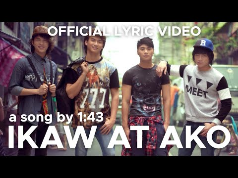IKAW AT AKO by 1:43 (Official Lyric Video)