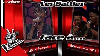 Intégrale Tsaint Arrow vs Duo Elie et Hermann Les Battles   The Voice Afrique Francophone 2017