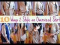 How to: Style an Oversized Shirt