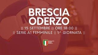 Serie A1 Femminile [1^ giornata]: Brescia - Oderzo 18-20