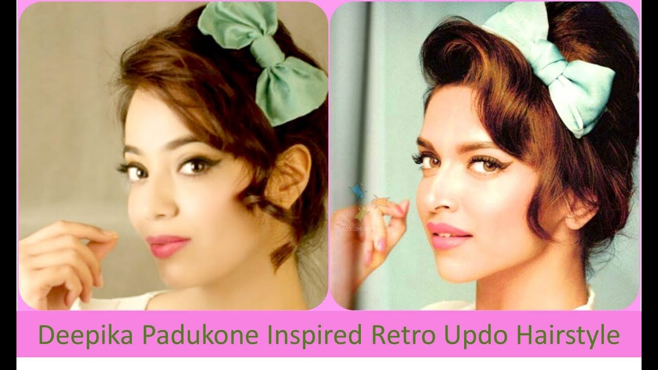 Deepika Padukone Inspired Retro Updo Hairstyle English Youtube