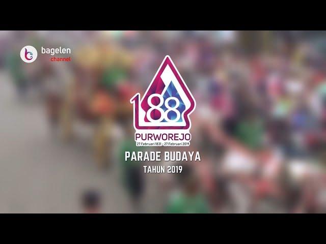 Parade Budaya Hari Jadi Kabupaten Purworejo ke-188 Tahun 2019
