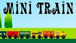 Mini Train Walkthrough