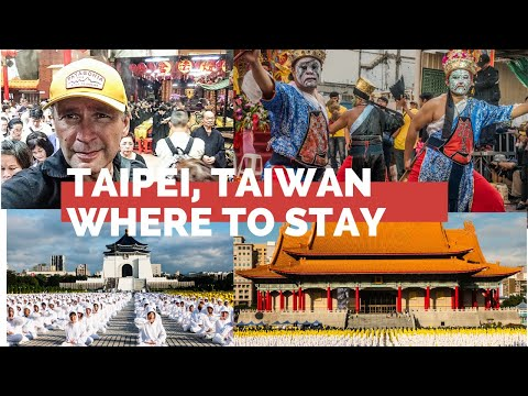 Taipei, Taiwan-How To Choose Where To Stay in Taipei