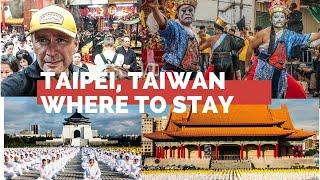 Taipei, Taiwan-How To Choose Where To Stay in Taipei