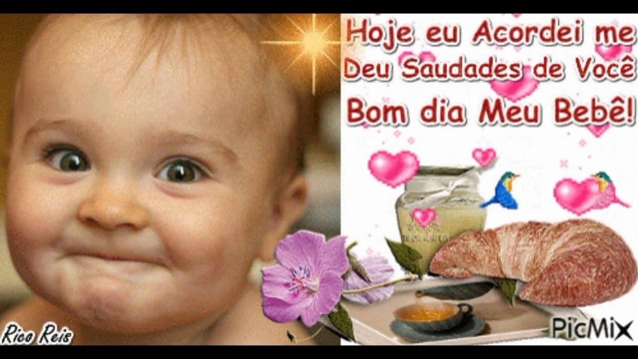 Bom Dia: Bom Dia Meu Bebê!