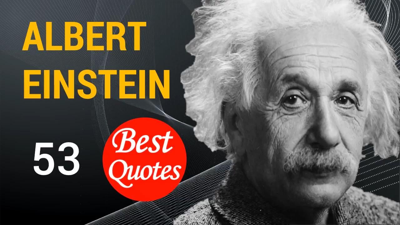 53 Best Quotes By Albert Einstein Youtube