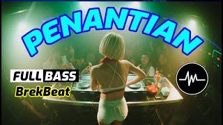 Download DJ PENANTIAN + MELUKIS SENJA BREAKBEAT TERBARU LAGU MUSIK INDONESIA - Music Breakbeat Terbaru