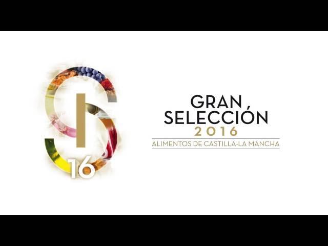 Castilla-La Mancha, premios Gran Selección 2016