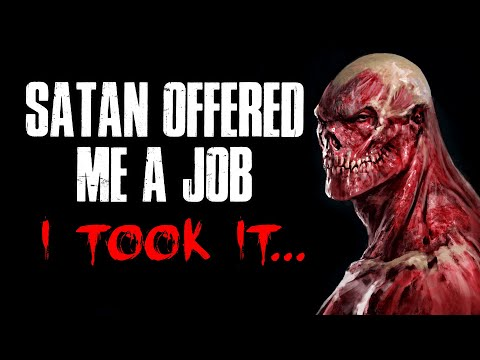 """S*tan Offered Me A Job And I Took It"" Creepypasta"