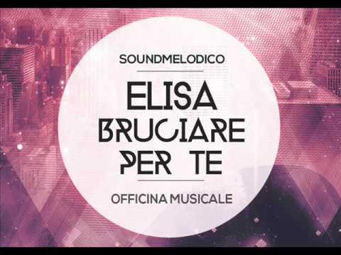 Instrumental Elisa-Bruciare per Te