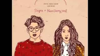 SoYou (SISTAR), Kwon Jeong Yeol (10cm) – Lean On Me (Single)