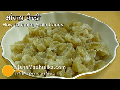 Amla Candy Recipe - How to make amla candy