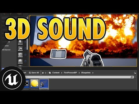 UE4 Audio 3D Positional Sound at Location UNREAL ENGINE 4 Easy Beginner Tutorial