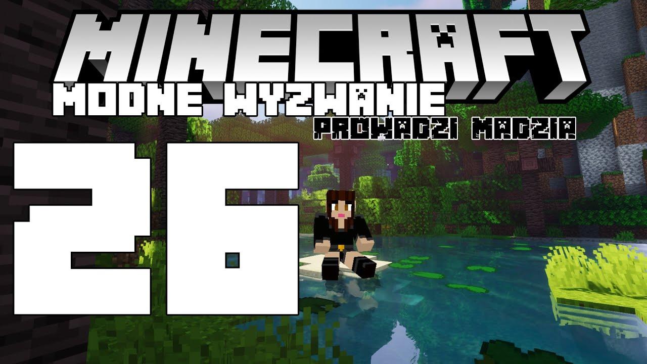 Minecraft Modne wyzwanie #26 - Pożegnanie z Twiglight Forest