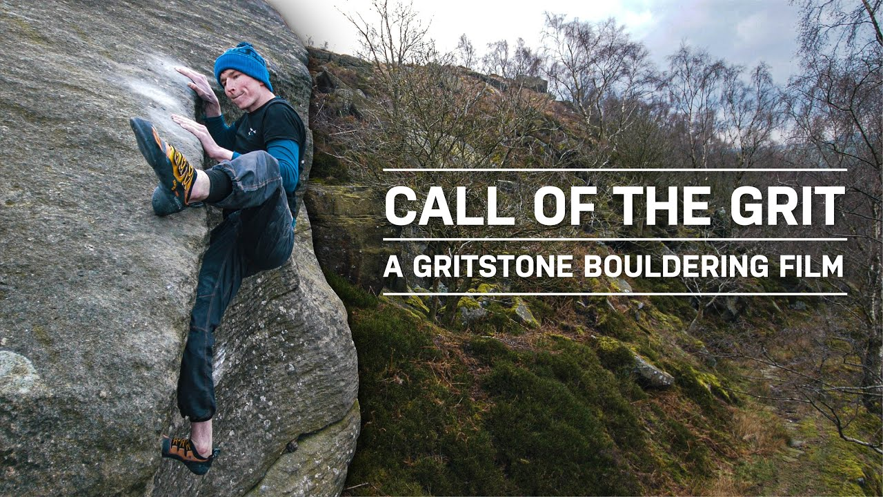 Call Of The Grit • A Gritstone Bouldering Film