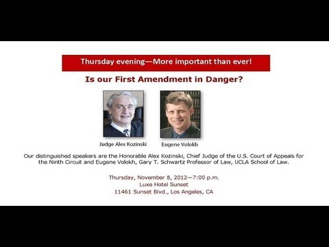 Threats to the First Amendment with Honorable Alex Kozinski and Eugene Volokh
