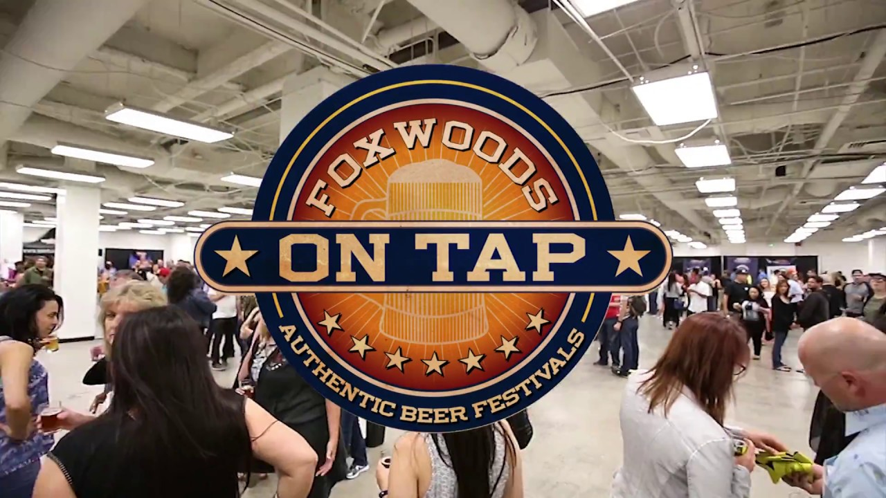 Foxwoods On Tap 2016 Youtube
