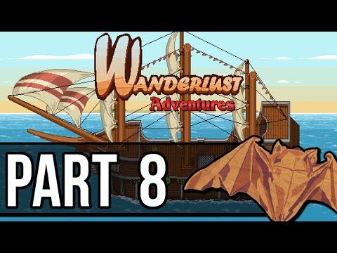 Wanderlust Adventures Playthrough Pt.8
