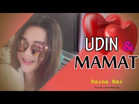 raina-rai---udin-&-mamat-(official-music-video)