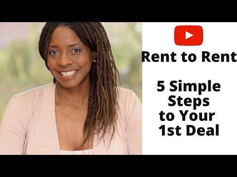 Rent to Rent - The 5 Simple Steps to Finding Your First Deal