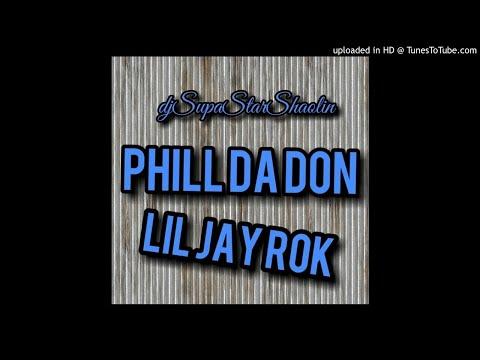 Dj Phill da Don lil Jay Rok