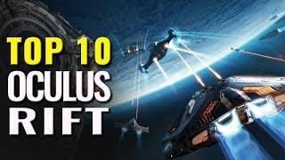 Top 10 Best Oculus Rift Games | PC VR games