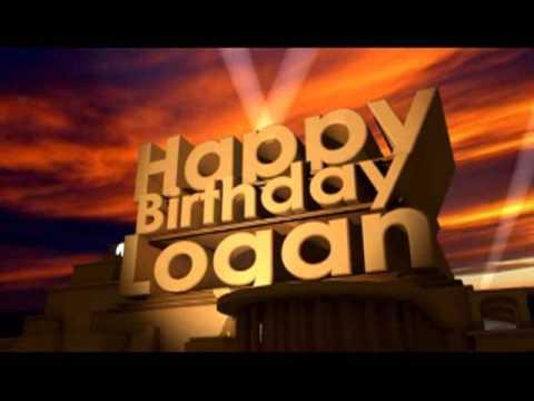 happy birthday logan Happy Birthday Logan   YouTube happy birthday logan