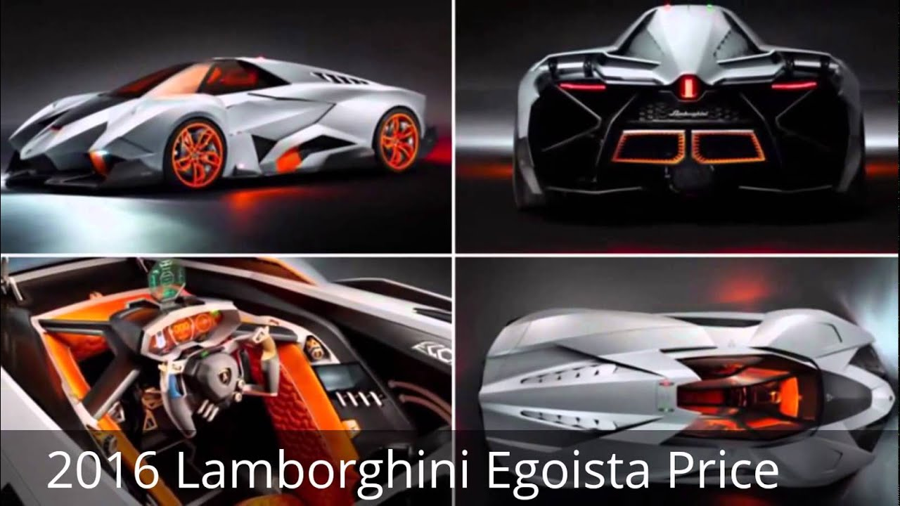 30 2016 Lamborghini Egoista Price Youtube