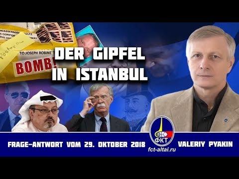 Khashoggi | Angriff der USA auf russische Basis | Syrien-Gipfel (Valeriy Pyakin 29.10.2018)