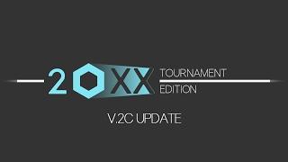 20XX Tournament Edition - v.2c Trailer