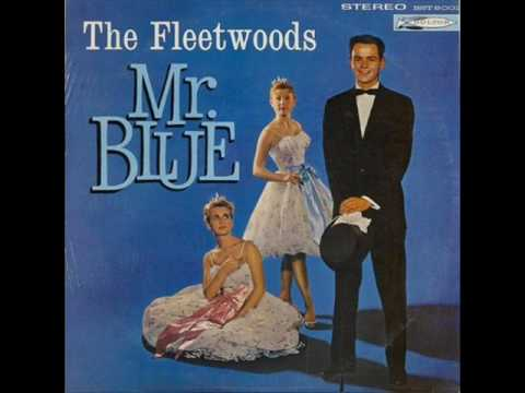 THE FLEETWOODS - Mr. Blue