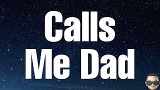 Jelly Roll - Calls Me Dad (Lyrics)
